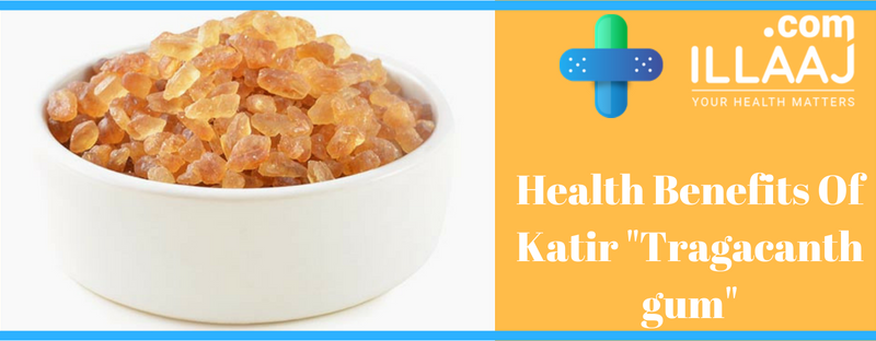 Health Benifits Of Katir _Tragacanth gum_