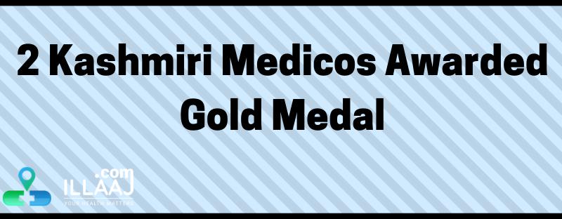 2 Kashmiri medicos awarded gold medal
