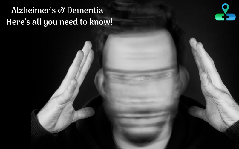 Alzheimer's & Dementia - Here's all you need to know!